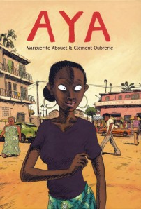 Aya by Marguerite Abouet & Clement Oubrerie book cover