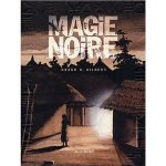 Magie Noire by Groud G. Gilbert book cover