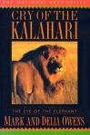 Cry of the Kalahari by Mark and Delia Owens