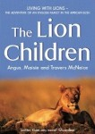 The Lion Children by Angus, Maisie and Travers McNeice