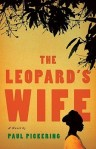 The Leopard's Wife by Paul Pickering