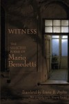 Witness: The Selected Poems of Mario Benedetti
