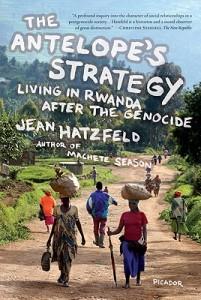 The Antelope's Strategy by Jean Hatzfeld