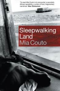 Sleepwalking Land by Mia Couto