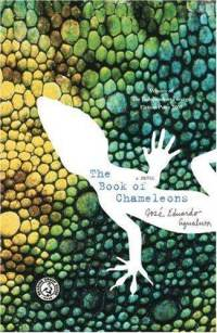 The Book of Chameleons By Jose Eduardo Agualusa
