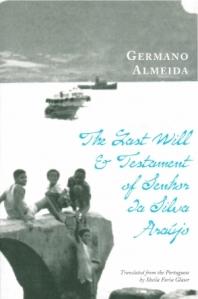 The Last Will and Testament of Senhor Da Silva Aruajo by Germano Almeida