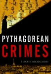 Pythagorean Crimes by Tefcros Michelides
