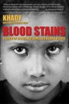 Blood Stains by Khady