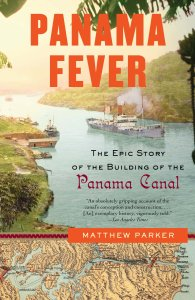 panama fever by matthew parker