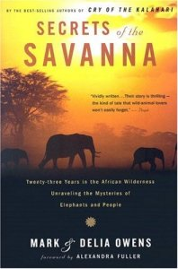 secrets of the savanna by mark and delia owens