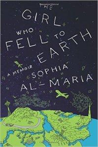 The Girl Who Fell to Earth by Sophia Al-Maria